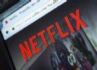 Netflix da oggi in Italia