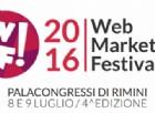 Web Marketing Festival a Rimini l'8 e 9 luglio