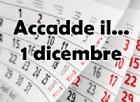 Accadde il... 1 dicembre