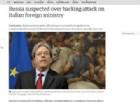 Il titolo del Guardian che parla di attacchi hacker contro la Farnesina e solleva sospetti contro la Russia.