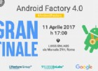 Android Factory 4.0, la finale a Luiss Enlabs