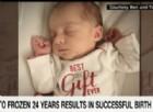 Emma, la prima bambina nata da un embrione congelato 25 anni fa