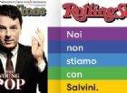 «Noi non stiamo con Salvini»: sì, Rolling Stone preferisce Renzi