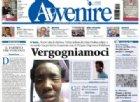 Dopo Famiglia Cristiana è il turno di Avvenire: «Allarme razzismo, Salvini non neghi l'evidenza»