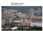 Genova, Toninelli crea una commissione ad hoc. Rixirivela i suoi dubbi sulla Gronda