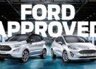 Ford Approved: quando acquistare un'auto usata garantisce un prodotto come nuovo