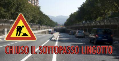 Chiuso il sottopasso Lingotto, ancora un rinvio per la fine dei lavori