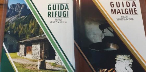 La nuova guida malghe e rifugi (© Regione Friuli Venezia Giulia)