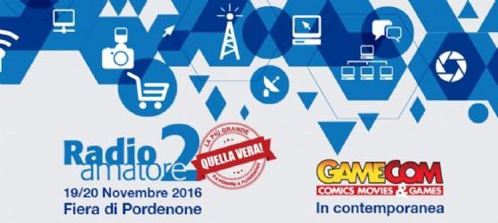 Alla Fiera di Pordenone torna il fenomeno Radioamatore 2, per l'occasione la novità sarà GameCom 2016-Comics Movies & Games (© Fiera di Pordenone)