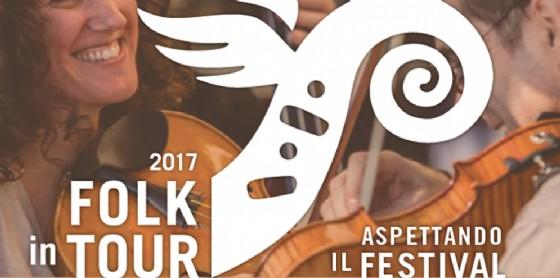 'Festival Folk in Tour': la magia dei luoghi, delle genti, delle tradizioni