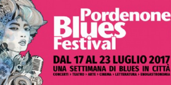 Svelata la line up della 26ma edizione di Pordenone Blues Festival