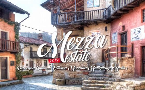 Mezzana Mortigliengo, arriva la rassegna «Mezza Estate 2017»