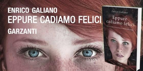 """Nell'ambito di """"Libri e Autori a Grado"""" Enrico Galiano presenta il suo nuovo romanzo (© Garzanti)"""