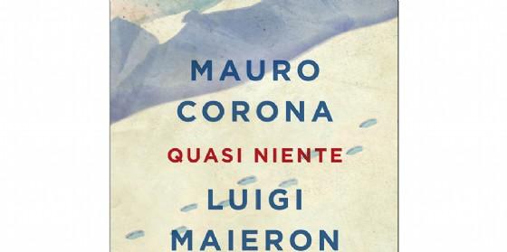 """Sere d'estate a Romans: Luigi Maieron presenta la sua ultima opera """"Quasi niente"""" (© Chiarelettere)"""