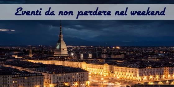 Torino, 8 appuntamenti da non perdere questo weekend