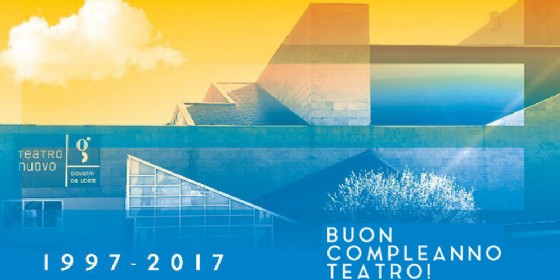 Buon compleanno Teatro: il Giovanni da Udine festeggia vent'anni (© Teatro Giovanni da Udine)