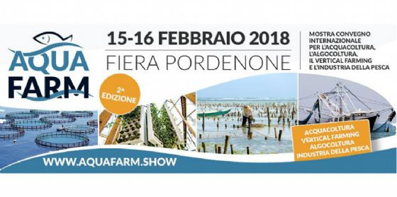 AquaFarm 2018 sempre più riferimento internazionale per acquacoltura, vertical farm e algocoltura