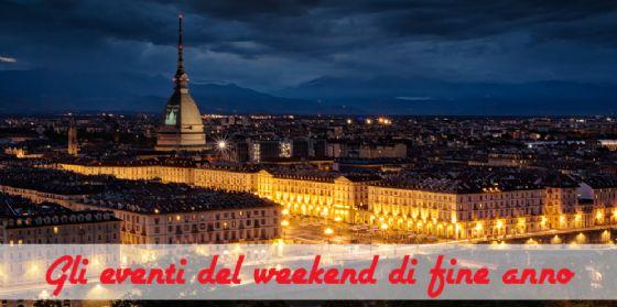 Torino, 11 cose da fare il 30 e 31 dicembre