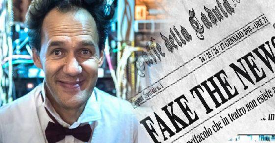«Fake the news», spettacolo in scena al Teatro della Caduta