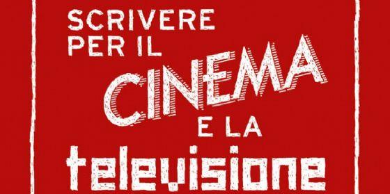 Scrivere per il cinema e la televisione: alla scoperta delle infinite possibilità della parola scritta (© Cristina Borsatti)