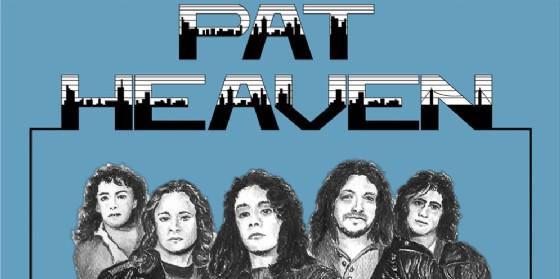 Pat Heaven: quando il rock è più forte della morte