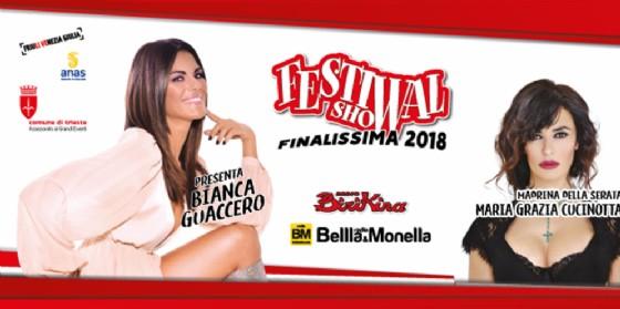 A Trieste la finalissima festival show 2018!