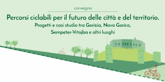 'Percorsi ciclabili per il futuro delle città e del territorio', se ne parla a Gorizia