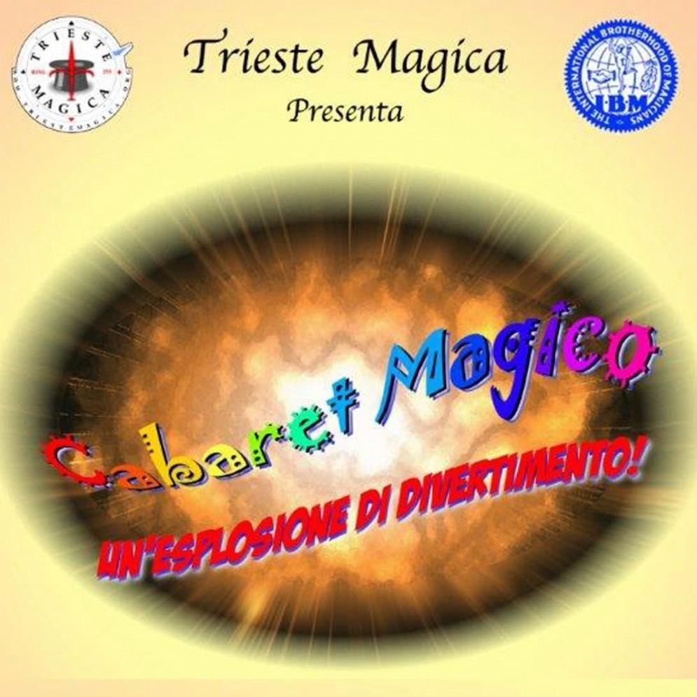 Magia e Cabaret a Trieste