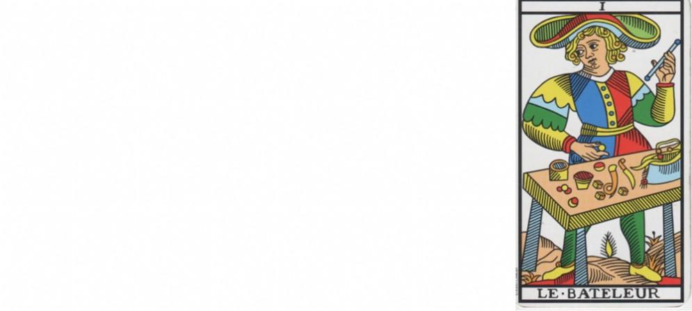 I tarocchi: Arcano maggiore abbinato. Il numero 1 Il bagatto (Le bateleur)