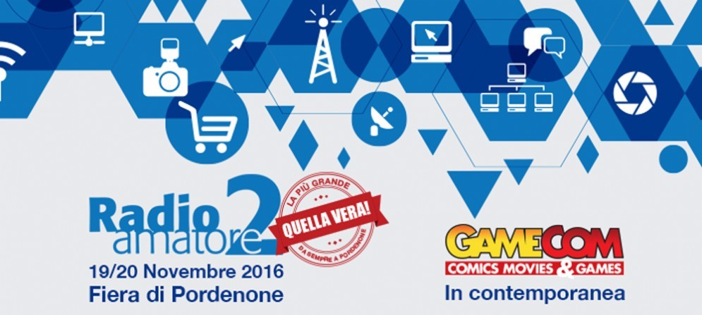Alla Fiera di Pordenone torna il fenomeno Radioamatore 2, per l'occasione la novità sarà GameCom 2016-Comics Movies & Games