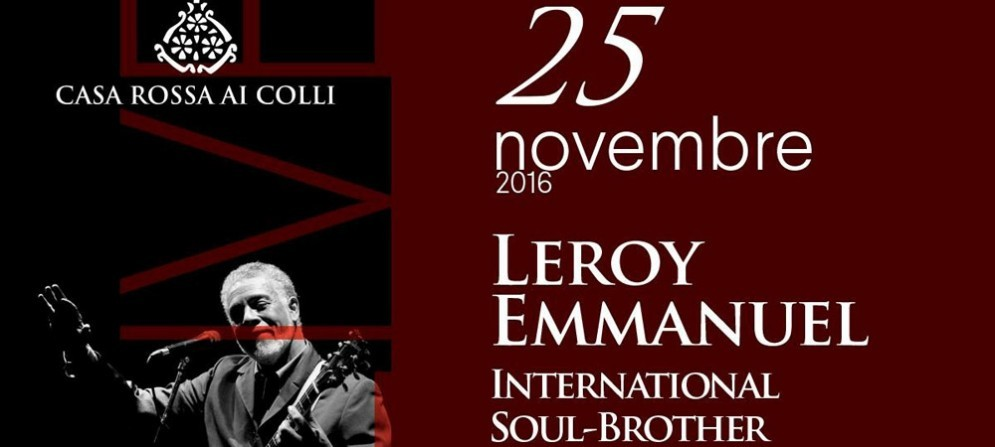 Casa Rossa ai Colli Live ospita Leroy Emmanuel & Interantional Soul-Brother