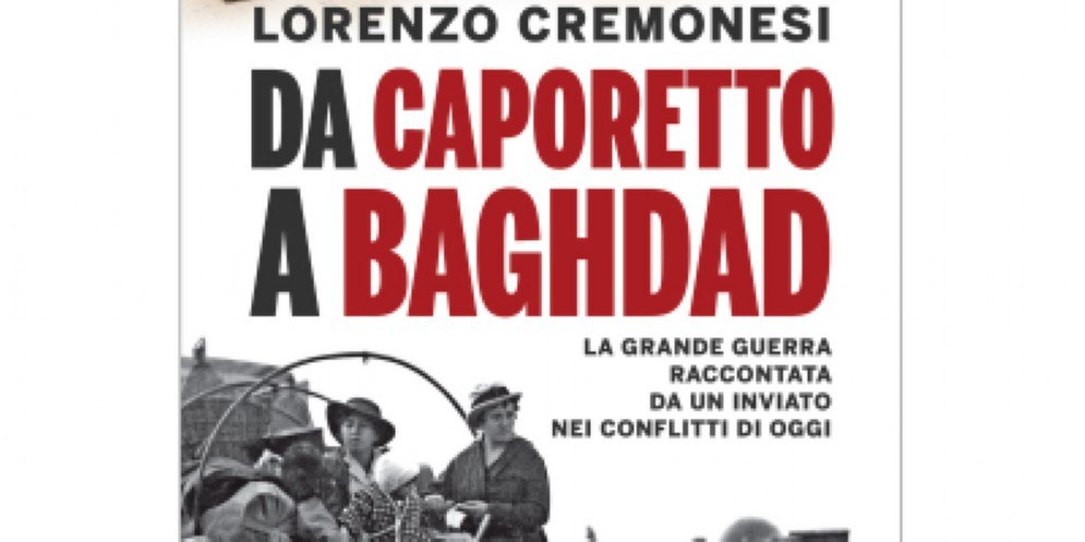 """""""Da Caporetto a Baghdad"""", arriva a Ronchi il romanzo del giornalista Lorenzo Cremonesi"""