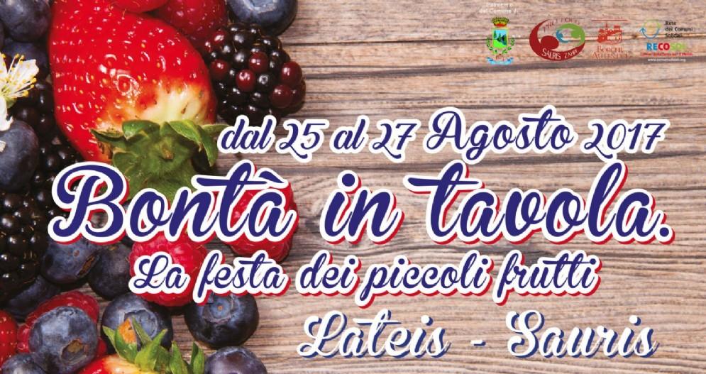 A Lateis di Sauris «Bontà in Tavola La Festa dei piccoli frutti»