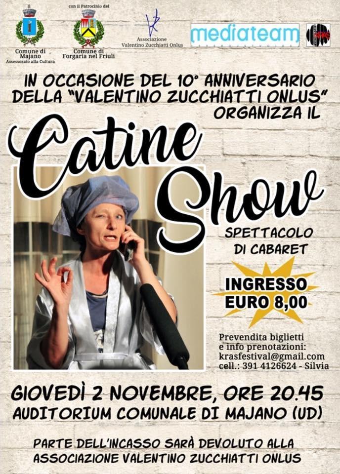 Doppio appuntamento con Catine e il suo show!