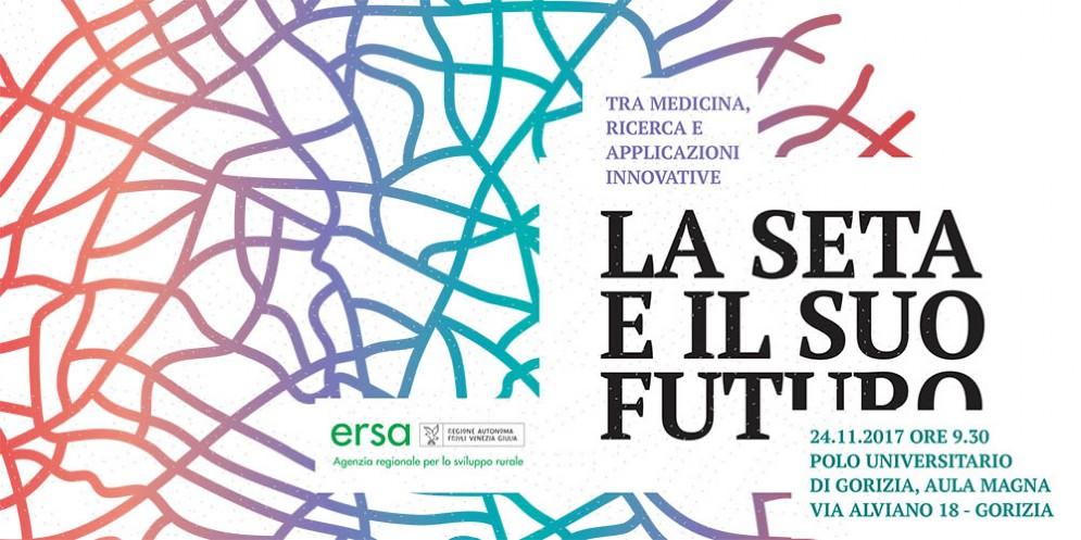 """All'Università di Gorizia sarà ospitato il Convegno nazionale """"La seta e il suo futuro"""""""