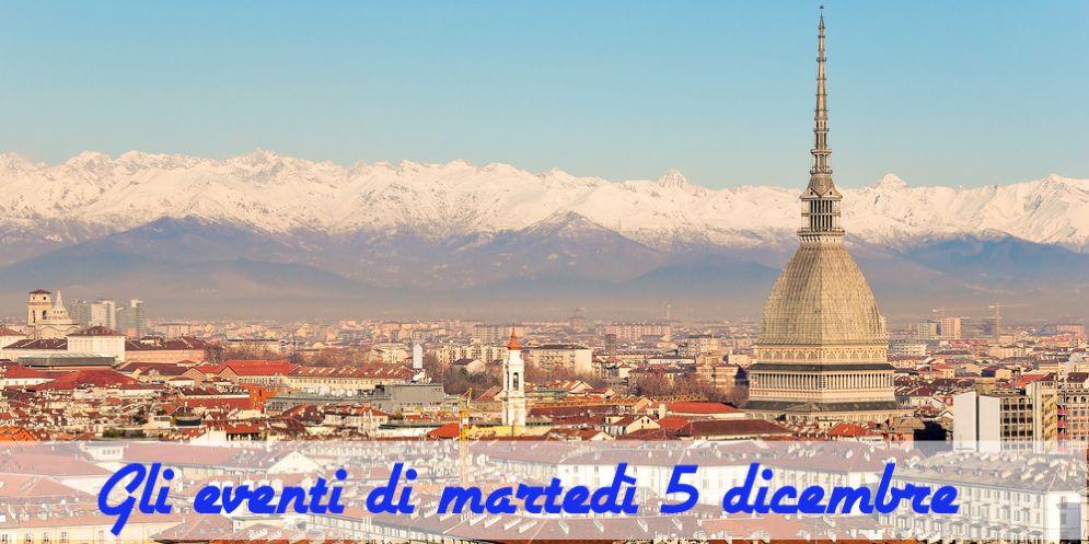Torino, ecco cosa fare martedì 5 dicembre