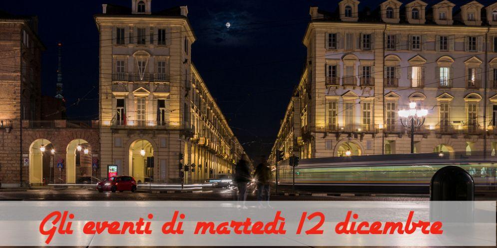 Torino, ecco cosa fare martedì 12 novembre