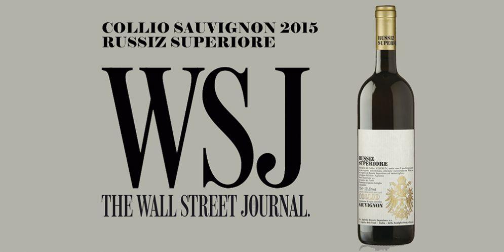 The Wall Steet Journal: Collio Sauvignon Russiz Superiore, l'unico italiano tra i migliori al mondo