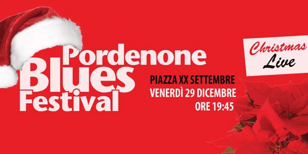 Pordenone Blues Festival Christmas Live all'insegna della grande musica
