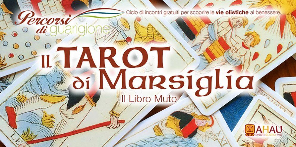 """""""Il Tarot di Marsiglia: il Libro Muto"""", un nuovo incontro di 'Percorsi di Guarigione' a Gorizia"""