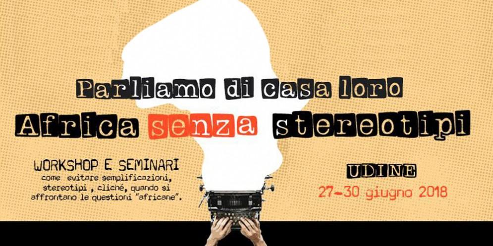 'Parliamo di casa loro, Africa senza stereotipi': appuntamento a Udine