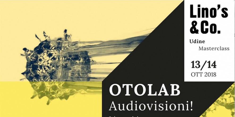 Audiovisioni!: Otolab a Udine per una Masterclass sulle videoinstallazioni