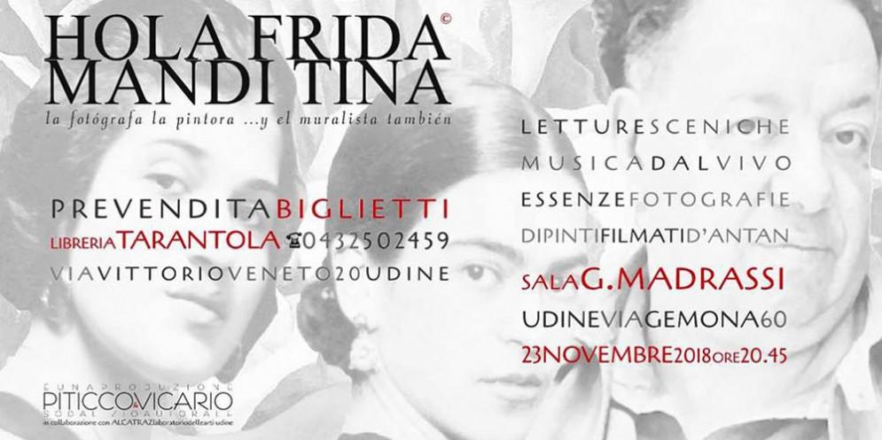 'Hola Frida mandi Tina' in scena a Udine
