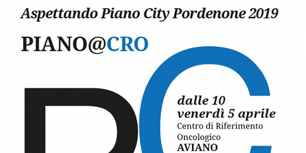 Il 5 aprile arriverà al Cro di Aviano la 'Maratona pianistica'